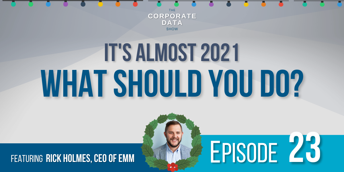 It's Almost 2021- CDS Podcast - B2B Data